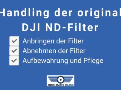 Handling der original DJI ND-Filter